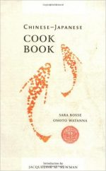 Chinese-Japanese Cook Book (Cooking in America)
