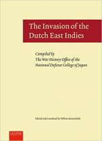 The Invasion of the Dutch East Indies (War History)