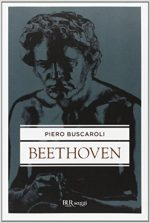 Piero Buscaroli – Beethoven
