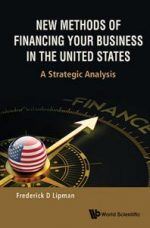 New Methods Of Financing Your Business In The United States: A Strategic Analysis