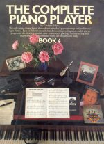 Complete Piano Player: Book 4