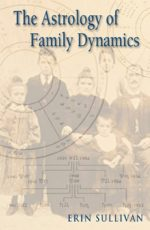 The Astrology of Family Dynamics