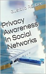 Privacy Awareness in Social Networks