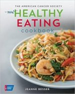 The American Cancer Society New Healthy Eating Cookbook (Healthy for Life)