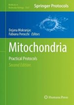 Mitochondria: Practical Protocols (Methods in Molecular Biology)