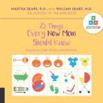 25 Things Every New Mom Should Know: Essential First Steps for Mothers