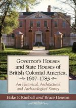 Governor's Houses and State Houses of British Colonial America, 1607–1783