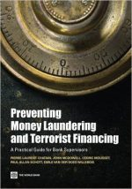 Preventing Money Laundering and Terrorist Financing: A Practical Guide for Bank Supervisors