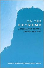 To the Extreme: Alternative Sports, Inside and Out