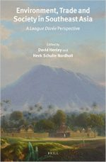 Environment, Trade and Society in Southeast Asia: A Longue Duree Perspective