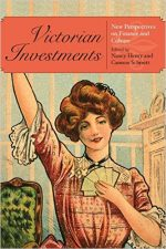 Victorian Investments: New Perspectives on Finance and Culture