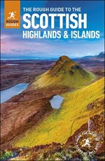 The Rough Guide to Scottish Highlands & Islands, 8th Edition