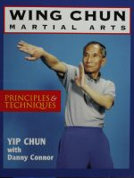 Wing Chun Martial Arts: Principles & Techniques