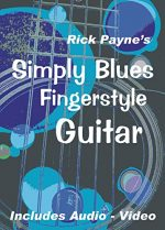 Simply Blues Fingerstyle Guitar: Play Great Fingerstyle Blues
