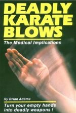 Deadly Karate Blows: The Medical Implications