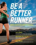 Be a Better Runner: Real World, Scientifically-proven Training Techniques