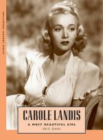 Carole Landis: A Most Beautiful Girl