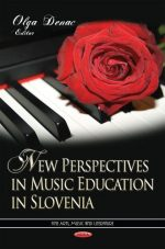 New Perspectives in Music Education in Slovenia