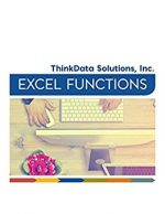 Excel Functions: For the Every Day User