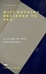 Wifi Hacking : Beginner to Pro (FULL COURSE): A Guide to Pentesting Wifi