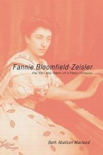 Fannie Bloomfield-Zeisler: The Life and Times of a Piano Virtuoso