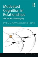 Motivated Cognition in Relationships: In Pursuit of Safety and Value