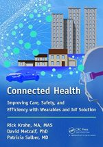 Connected Health: Improving Care, Safety, and Efficiency with Wearables and IoT Solution
