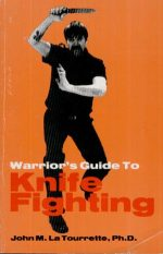 The warrior's guide to knife fighting