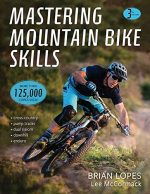 Mastering Mountain Bike Skills, 3rd Edition