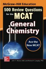 500 Review Questions for the MCAT: General Chemistry, 2nd Edition