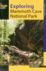 Exploring Mammoth Cave National Park, 2nd Edition