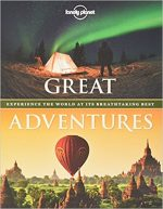Great Adventures: Experience the World at its Breathtaking Best