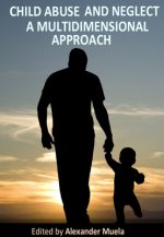 Child Abuse and Neglect: A Multidimensional Approach