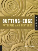 Cutting-Edge Patterns and Textures
