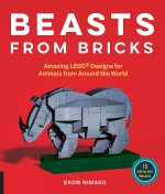 Beasts from Bricks: Amazing LEGO(r) Designs for Animals from Around the World