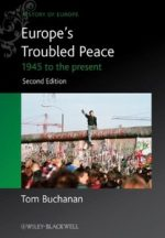 Europe's Troubled Peace: 1945 to the Present (2nd Edition)