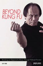 Beyond Kung Fu: Breaking an Opponent's Power Through Relaxed Tension