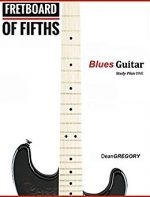 FRETBOARD of FIFTHS: Blues Guitar Study Plan One