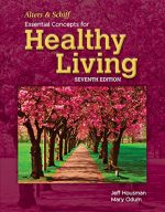 Alters And Schiff Essential Concepts For Healthy Living, 7th Edition