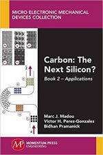 Carbon: The Next Silicon?: Book 2–Applications