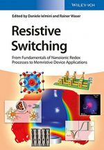 Resistive Switching: From Fundamentals of Nanoionic Redox Processes to Memristive Device Applications