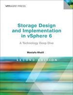 Storage Design and Implementation in vSphere 6: A Technology Deep Dive