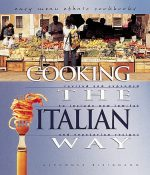 Cooking the Italian Way: Revised and Expanded to Include New Low-Fat and Vegetarian Recipes