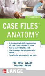Case Files: Gross Anatomy