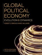 Global Political Economy: Evolution and Dynamics, 5 edition