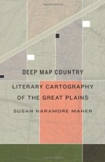 Deep Map Country: Literary Cartography of the Great Plains