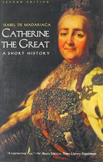 Catherine the Great: A Short History, 2nd Edition
