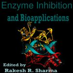 Enzyme Inhibition and Bioapplications
