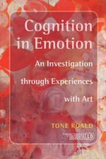Cognition in Emotion: An Investigation Through Experiences with Art.