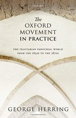 The Oxford Movement in Practice